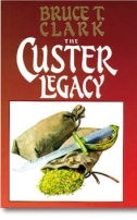 The Custer Legacy